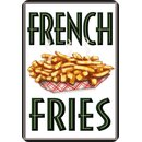 Schild Spruch French Fries 20 x 30 cm