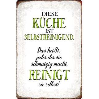 """Schild Spruch """"Küche ist selbstreinigend, reinigt selbst"""" 10 x 10 cm"""