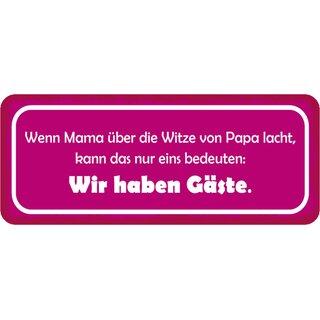 """Schild Spruch /""""Mama weiß viel Oma weiß alles/"""" 27 x 10 cm Blechschild"""
