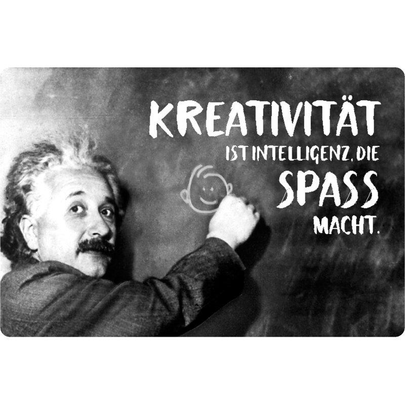 Schild Spruch Kreativität Intelligenz, Spaß macht