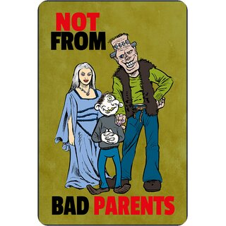 Schild Spruch Not from bad parents Zombie Vampir Monster 20 x 30 cm Blechschild
