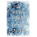 Schild Spruch Keep calm and let it snow 20 x 30 cm...