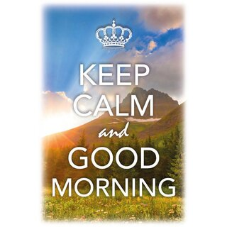 Schild Spruch Keep calm and good morning 20 x 30 cm Blechschild